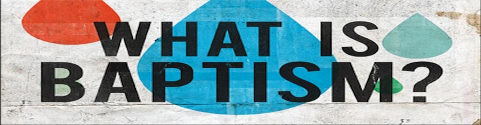 What is Baptism? - Smyrna International Church